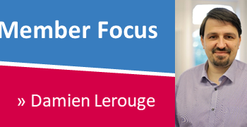 Member Focus – by Damien Lerouge
